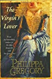 The Virgin's Lover (The Plantagenet and Tudor Novels)