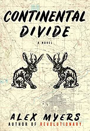 Continental Divide - Kindle edition by Myers, Alex. Literature ...