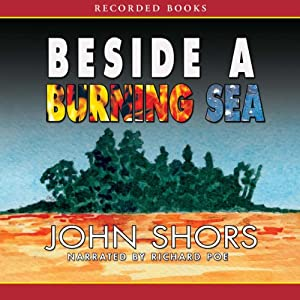 Beside a Burning Sea Audiobook