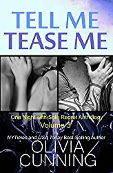 Tell Me, Tease Me (One Night with Sole Regret Anthology Book 3)