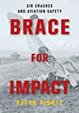 Brace for Impact: Air Crashes and Aviation Safety