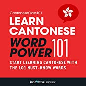Learn Cantonese: Word Power 101: Absolute Beginner Cantonese #1 |  Innovative Language Learning
