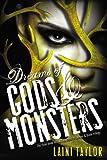 """""""Dreams of Gods & Monsters (Daughter of Smoke and Bone)"""" av Laini Taylor"""