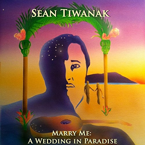 Marry Me: A Wedding in Paradise