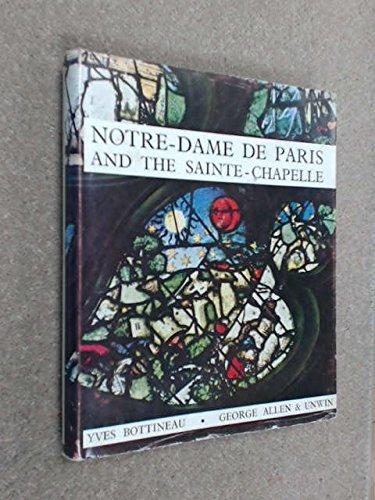 Notre-Dame De Paris & the Sainte-Chapelle