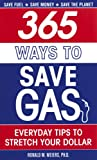 365 Ways to Save Gas, Ronald M. Weiers, 0756627346