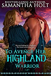 To Avenge Her Highland Warrior (Highland Fae Chronicles Book 3) (English Edition)