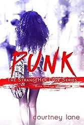 Punk (StrangeHer Love Series Book 1)