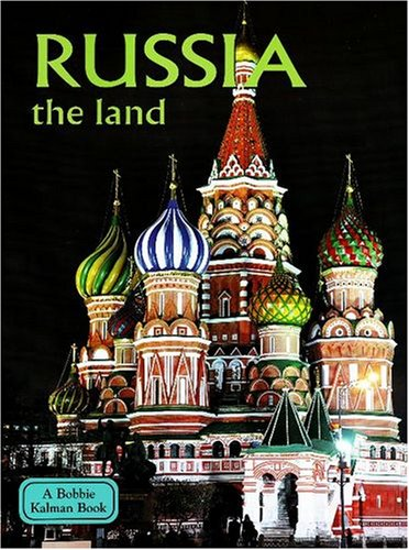 Download Russia: The Land (Lands, Peoples, and Cultures) ebook