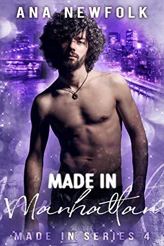 - Made In Manhattan (Made In Series Book 4)