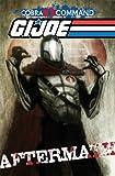 G. I. JOE: Cobra Command - Aftermath, Chuck Dixon, 161377351X
