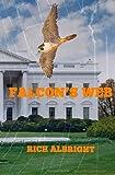 Falcon's Web, Rich Albright, 149288006X