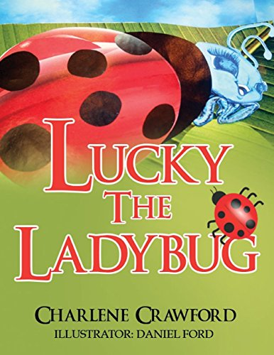 Lucky the Ladybug - a charming story about a little ladybug who helps a young girl find the perfect family.