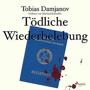 Tödliche Wiederbelebung (Detektei Damjanov 1) Hörbuch