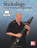 Stickology: A Guide To Playing The Chapman Stick