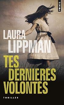 Tes dernières volontés par Lippman