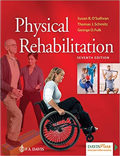 Physical-rehabilitation-[edited-by]-Susan-B.-O'Sullivan,-Thomas-J.-Schmitz,-George-D.-Fulk.