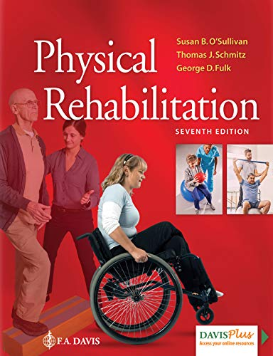 Physical Rehabilitation (Physical Examination And Health Assessment 6th Edition)
