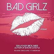 Bad Girlz | Shannon Holmes