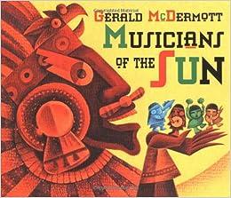 Musicians Of The Sun Gerald McDermott