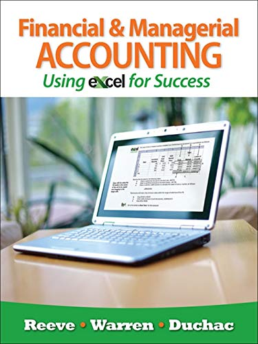 Financial and Managerial Accounting Using Excel for Success (with Essential Resources: Excel Tutorials Printed Access Ca