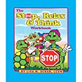 The Stop, Relax and Think Scriptbook, Hennie Shore, 1588150526