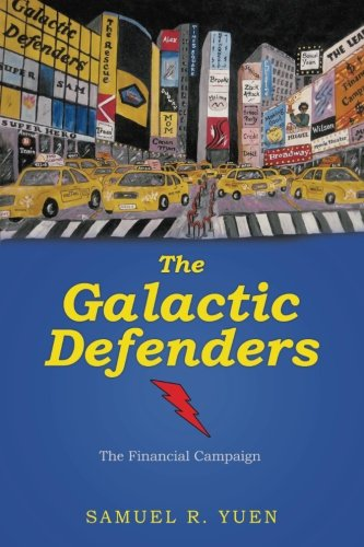 The Galactic Defenders: The Financial Campaign (Volume 1) pdf epub