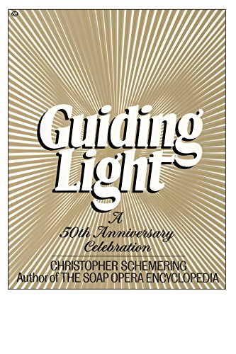 Guiding Light: A 50th Anniversary