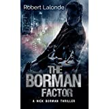 The Borman Factor: Suspense Thriller (A Nick Borman Thriller)