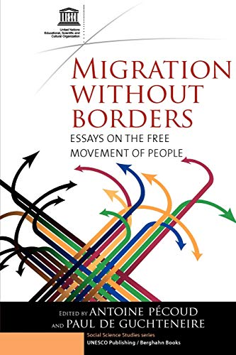 Migration Without Borders: Essays on the Free Movement of People (Social Science Studies Series)