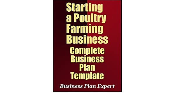 Amazon starting a poultry farming business complete business amazon starting a poultry farming business complete business plan template ebook business plan expert kindle store friedricerecipe Gallery