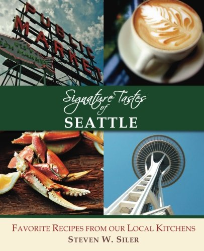 https://www.amazon.com/Signature-Tastes-Seattle-Favorite-Restaurants/dp/1508503036/ref=sr_1_1?ie=UTF8&qid=1475360884&sr=8-1&keywords=9781508503033