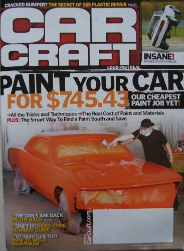 Car Craft [ April 2009 ] single issue magazine (paint your car for $745.43: our cheapest paint job yet! cracked bumper? the secret of the $65 plastic repair, Cover features WVOC autobody student Julian Gomez with his finger on the trigger) ()