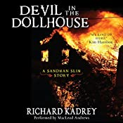 Devil in the Dollhouse: A Sandman Slim Story #3.5 | Richard Kadrey