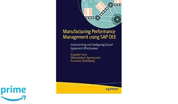 Amazon manufacturing performance management using sap oee amazon manufacturing performance management using sap oee implementing and configuring overall equipment effectiveness 9781484211519 dipankar saha fandeluxe Choice Image