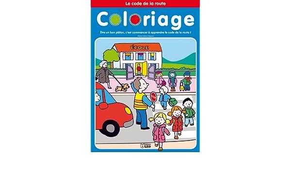 Coloriage Code De La Route 2 9782244101125 Amazon Com Books