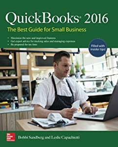 QuickBooks 2016: The Best Guide for Small Business