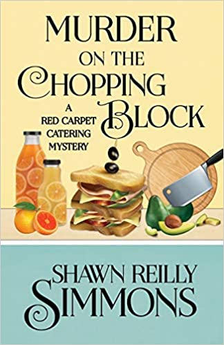 Image result for murder on the chopping block by shawn reilly simmons