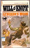 Lyncher's Moon, Will C. Knott, 0425045986