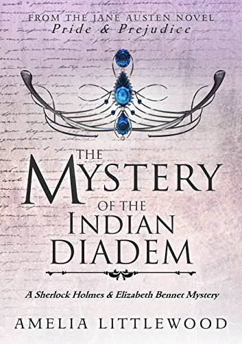 The Mystery of the Indian Diadem (A Sherlock Holmes and Elizabeth Bennet Mystery Book 2)]()