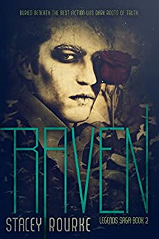 Raven (Legends Saga Book 2) by [Rourke, Stacey]