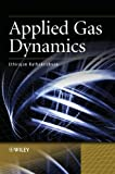 Applied Gas Dynamics, Ethirajan Rathakrishnan, 0470825766