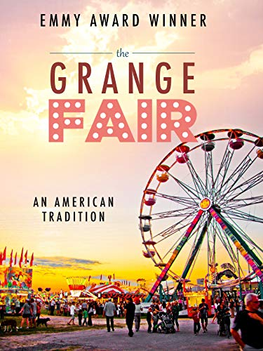 The Grange Fair - An American Tradition ()