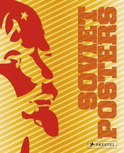 Soviet Posters: The Sergo Grigorian Collection por Maria Lafont