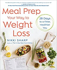 """A 28-day program for eating clean, featuring more than 100 healthy recipes with time-saving advance-prep methods, from the author of The 5-Day Real Food Detox """"An effective guide to help you achieve a healthier life and stop dieting once and..."""