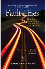 Fault Lines : How Hidden Fractures Still Threaten The World Economy Paperback