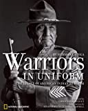 Warriors in Uniform: The Legacy of American Indian Heroism