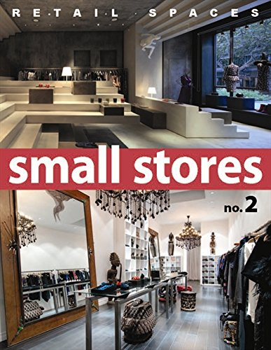 Retail Spaces: Small Stores, No. - Hong Retail Stores Kong