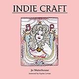 Indie Craft, Jo Waterhouse, 1856696960