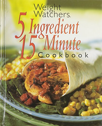 Weight Watchers 5 Ingredient 15 Minute Cookbook